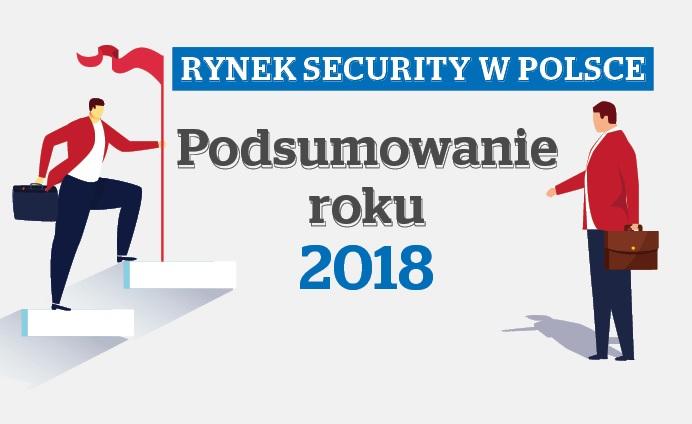 8382484649 Rynek security w Polsce – podsumowanie roku 2018